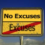 No excuses sign.